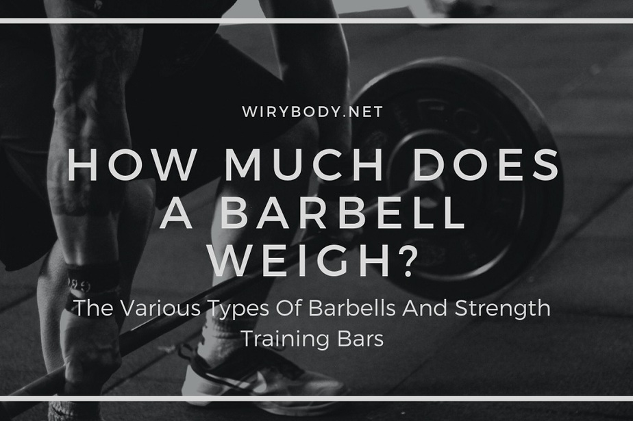 how-much-does-a-barbell-weigh
