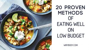 20-Proven-Methods-of-Eating-welLon-Low-Budget