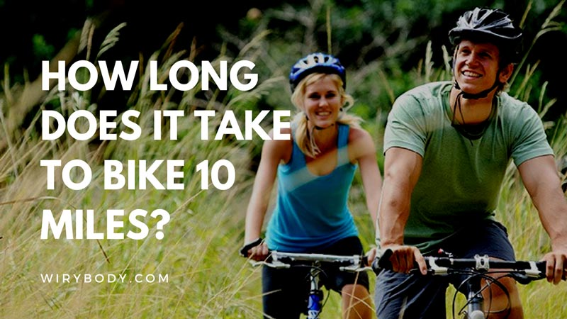 How-Long-Does-It-Take-To-Bike-10-Miles
