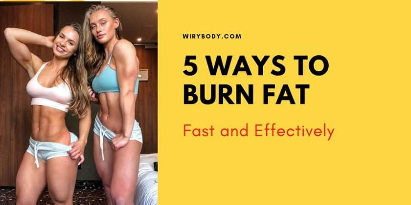5 Ways to Burn Fat Fast and Effectively