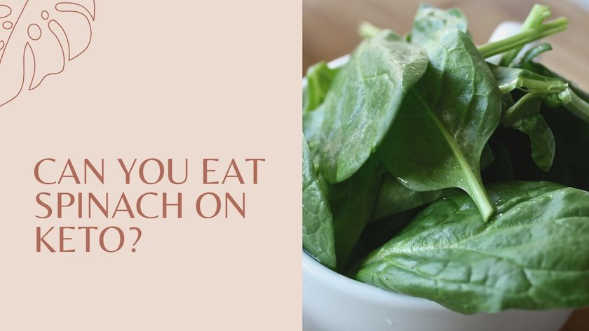 Can You Eat Spinach On Keto_