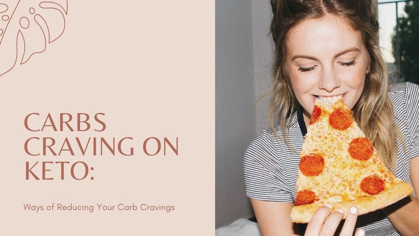 Carbs Craving on Keto Ways of Reducing Your Carb Cravings