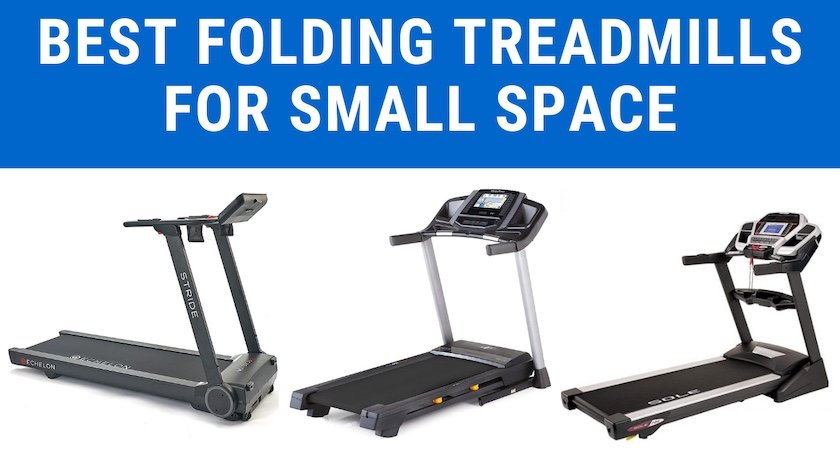 best folding treadmils for small space