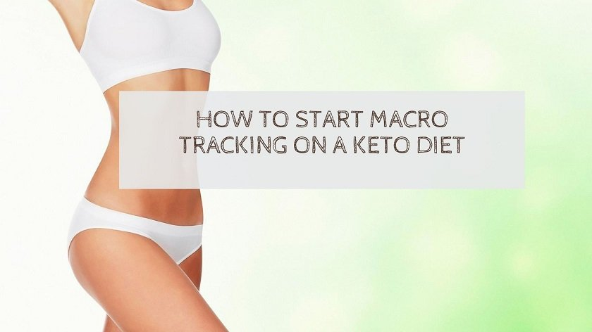 ow-To-Start-Macro-Tracking-On-A-Keto-Diet
